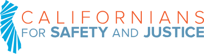 Californians for Safety and Justice